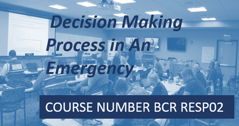 BCR RESP02- Decision Making Processes in An Emergency