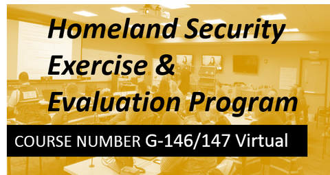 G 146 / 147 Homeland Security Exercise & Evaluation Program (HSEEP) - VIRTUAL