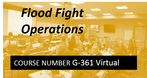 G 361: Flood Fight Operations - VIRTUAL