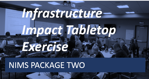 NIMS 2 -Infrastructure Impact Tabletop Exercise