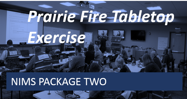 NIMS 2 -Prairie Fire Tabletop Exercise