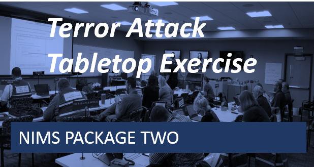 NIMS 2-Terror Attack Tabletop Exercise