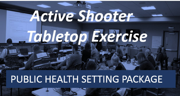 Public Health Setting-Active Shooter Tabletop Exercise