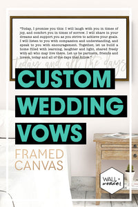 The perfect wedding day gift for your spouse - Custom wedding Vows framed canvas