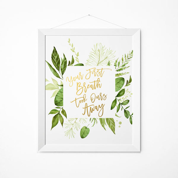 Your First Breath Took Ours Away, Greenery Nursery Art