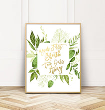 Load image into Gallery viewer, Your First Breath Took Ours Away, Greenery Nursery Art