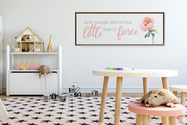 Though she be little she is fierce - Large Nursery Wall Art Sign - Modern Farmhouse Wood Sign - Wall Decor