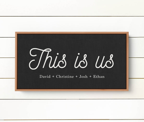 This is us custom sign - Modern Farmhouse Rustic Framed Wall Art Canvas with six frame color choices - Wall Decor