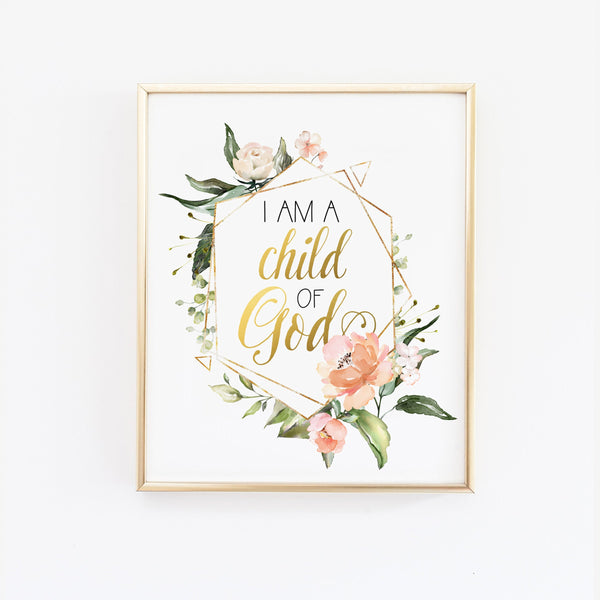 Religious Wall Decor - I am a Child of God - Floral Nursery Wall Art