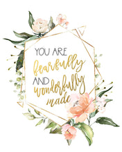 Load image into Gallery viewer, Custom Name Floral Nursery Wall Prints - I am so loved, Fearfully and Wonderfully Made