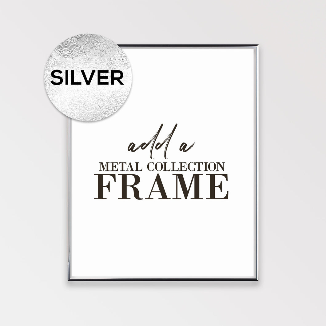 Silver Metal Frame - Add on for your print - Modern thin aluminum Poster Frame - 8x10, 11x14, 12x16, 16x20, 18x24,