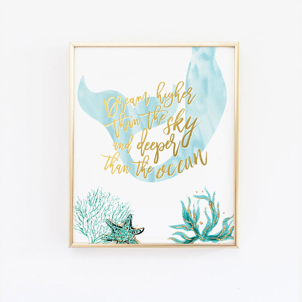 Mermaid Wall Art - Dream higher than the sky and deeper than the ocean in teal