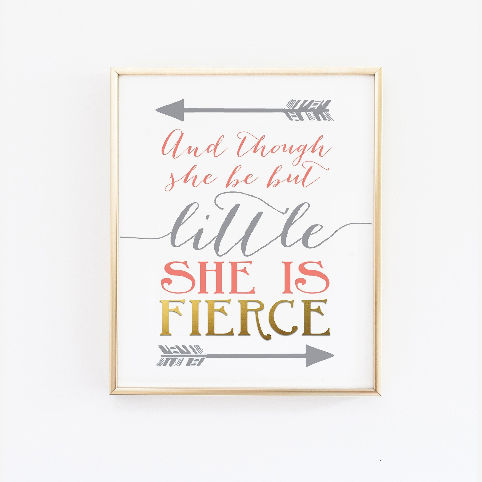 Nursery wall decor quotes Wall Prints And though she be but little, she is fierce - Gray, Coral and Gold Nursery Wall Print