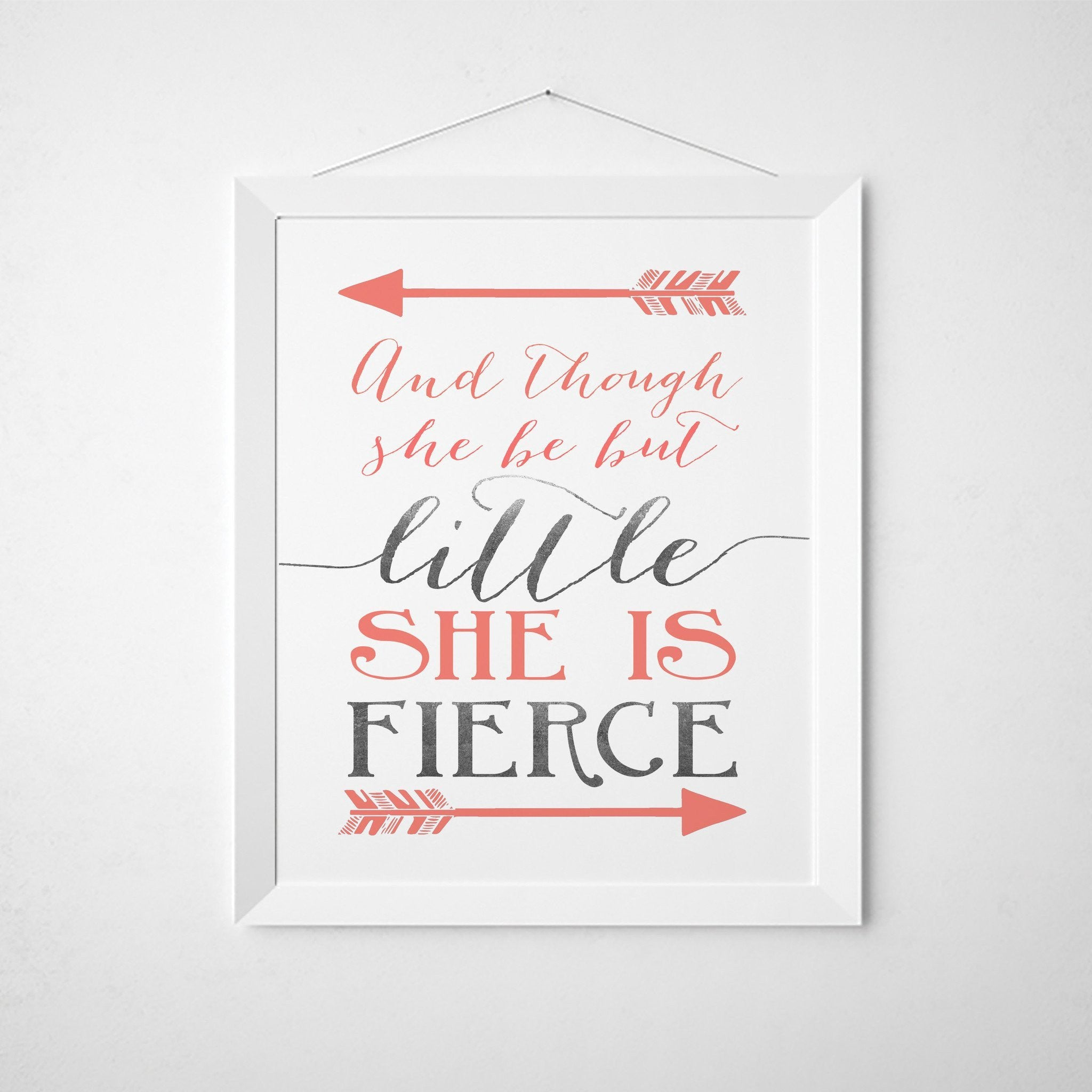 Wall and Wonder Wall Prints And though she be but little she is fierce - Grey and Coral Nursery Print