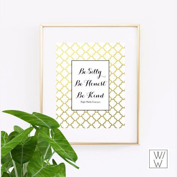Wall and Wonder Wall Prints Be silly, be honest, be kind - Wall Print