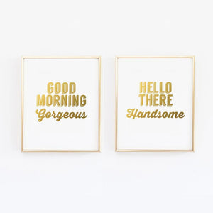 Wall and Wonder Wall Prints Good Morning Gorgeous. Hello There Handsome Wall Print - Set of 2 Faux Gold