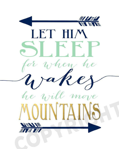 Nursery wall decor quotes Wall Prints Let him sleep for when he wakes he will move mountains - Navy and Mint