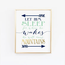 Load image into Gallery viewer, Wall and Wonder Wall Prints Let him sleep for when he wakes he will move mountains - Navy and Mint