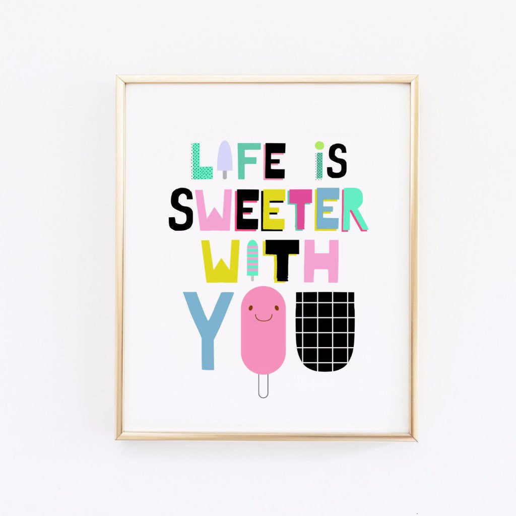 Wall And Wonder Wall Prints Life Is Sweeter With You   Kids Wall Art ...