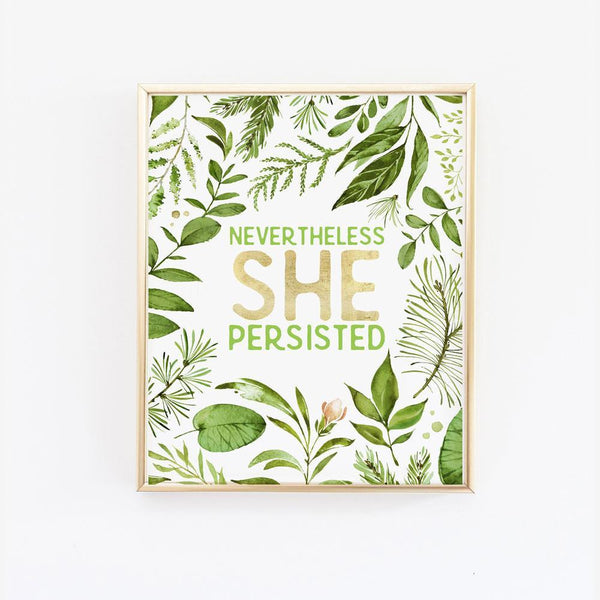 Wall and Wonder Wall Prints Nevertheless She Persisted - Wall Print