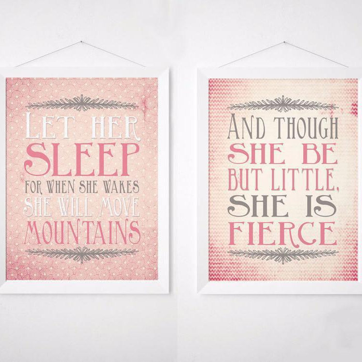 Wall and Wonder Wall Prints Pink Nursery Print Set - And though she be but little she is fierce - Let her sleep