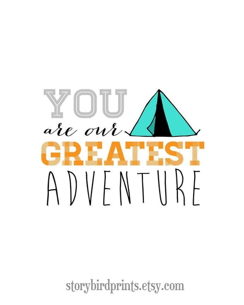 Wall and Wonder Wall Prints You Are Our Greatest Adventure - Wall Print