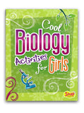 Cool Biology Activities for Girls Book