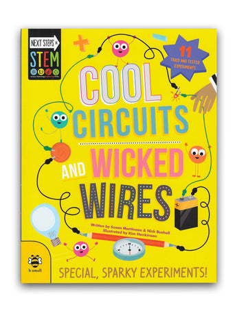 Cool Circuits and Wicked Wires Book