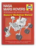 NASA Mars Rover 1997-2013 Owners Workshop Manual Book
