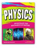 Physics Investigate the Mechanics of Nature