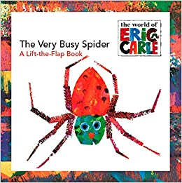"""The Very Busy Spider"" A Lift-the-Flap Book (The World of Eric Carle)"