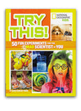 Try This! 50 Fun Experiments for the Mad Scientist in You Book