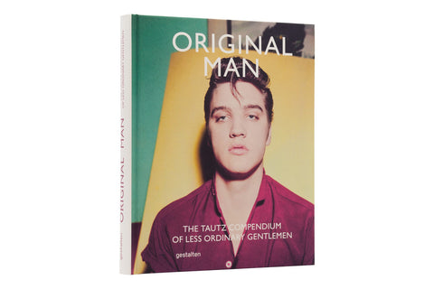 ORIGINAL MAN - The Tautz Compendium of Less Ordinary Gentlemen