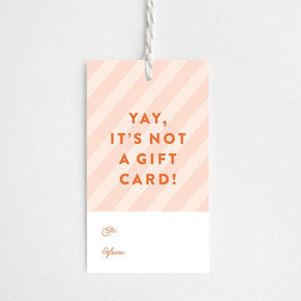 Yay, Not A Gift Card Tag Set