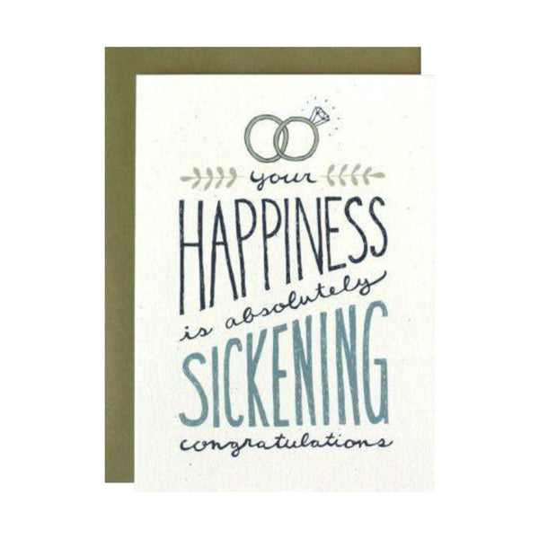 Your Happiness is Sickening Card - Juniper & Scout