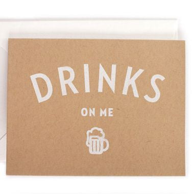 Drinks On Me Greeting Card