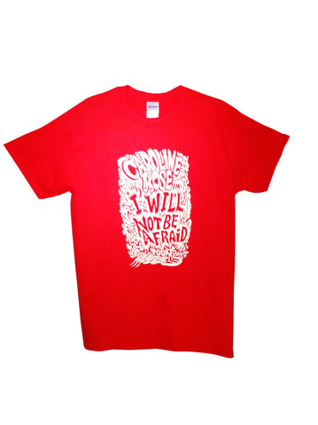 I Will Not Be Afraid Tee