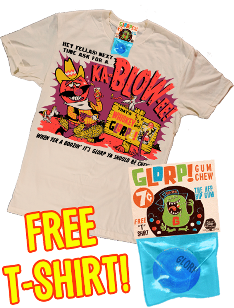 GLORP Hip Hep (with FREE Ka-Blow-ee T-Shirt!)