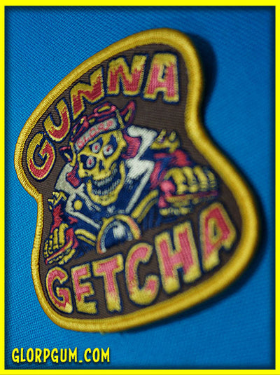 Gunna Getcha Patch!