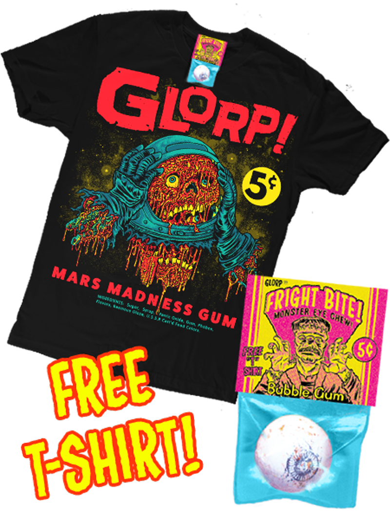 GLORP Fright Bite (with FREE Mars Madness T-Shirt!)