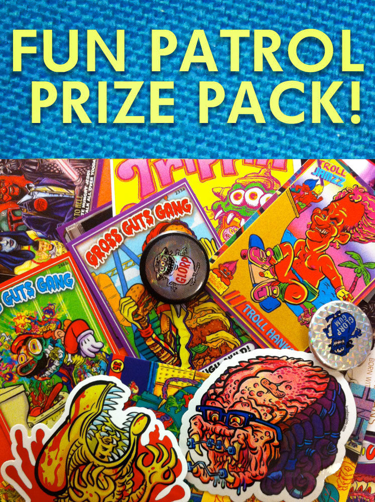 FUN PATROL PRIZE PACK!