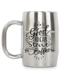Good Ideas Start With Coffee