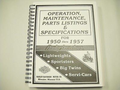 99407-93 1950-1957 HARLEY-DAVIDSON OPRTATION, MAINTENANCE, PARTS LIST AND SPEC. MANUAL