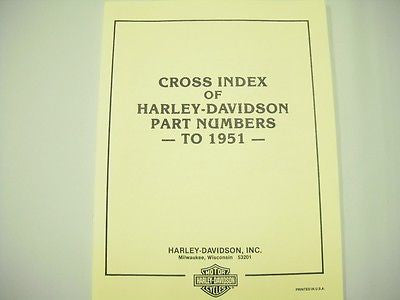 99445-93 HARLEY DAVIDSON EARLY TO LATE AND LATE TO EARLY PARTS CROSS REFERANCE BOOK