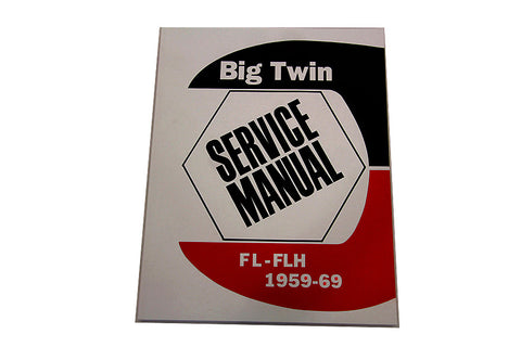 FACTORY SERVICE MANUAL FOR 1959-1969 FL - FLH