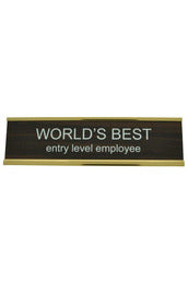 World's Best Entry Level Employee Name Plate