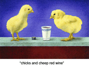 Chicks and Cheap Red Wine by Will Bullas