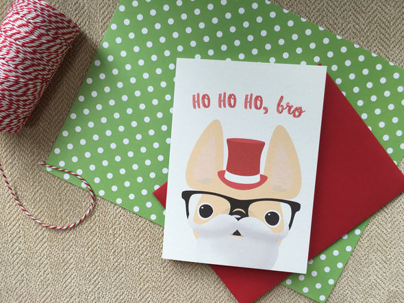 Ho Ho Ho, Bro French Bulldog Christmas Card - French Bulldog Love - 2