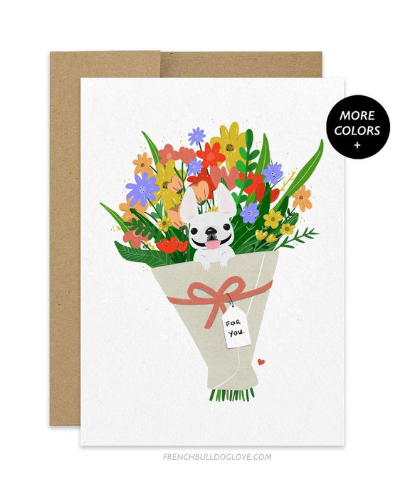 Frenchie Bouquet - French Bulldog Greeting Card