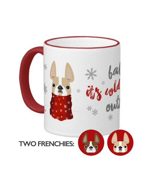 Baby It's Cold Outside Double Frenchie Coffee Mug / Honey Pied & Red Pied - French Bulldog Love - 1